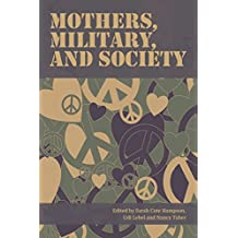 Mothers, Military, and Society