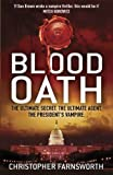 Front cover for the book Blood Oath by Christopher Farnsworth