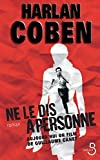ne le dis a personne french edition by harlan coben 2006 10 12