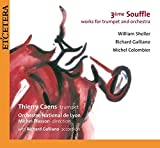 3ieme Soufflé: Contemporary Concertos for Trumpet by William Sheller, Richard Galliano and Michel Colombier