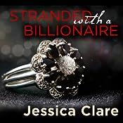 Stranded with a Billionaire: Billionaire Boys Club, Book 1   Jessica Clare