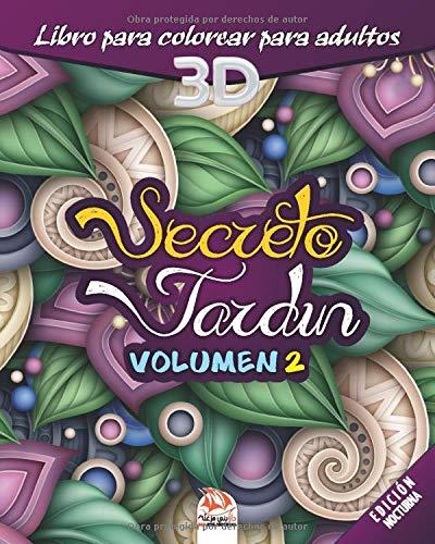 Secreto Jardín - Volumen 2 - edición nocturna: libro para colorear para adultos - 27 dibujos para colorear Jardín 3D - Noche: Amazon.es: Dar Beni mezghana, Dar Beni mezghana: Libros
