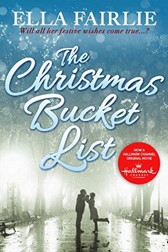 The Christmas List.The Christmas Bucket List The Bucket List Series Book 1