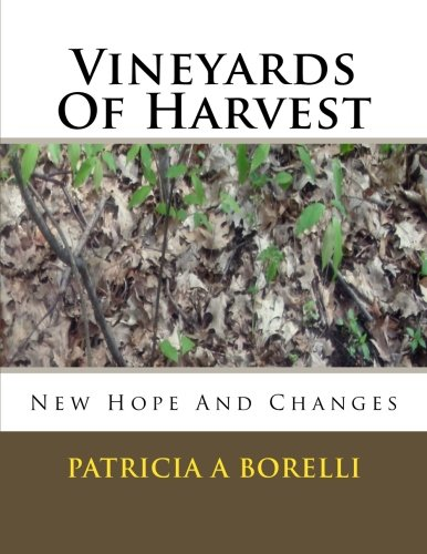 Harvest Vineyard (Vineyards Of Harvest: New Hope And Changes)