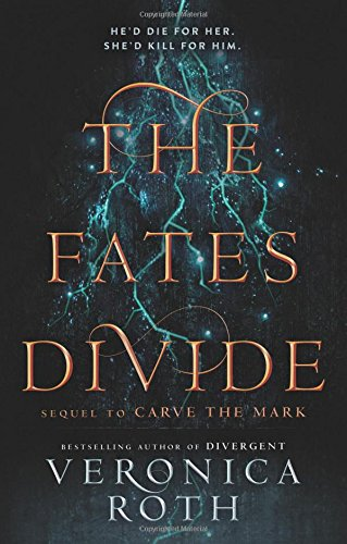 The Fates Divide: 2 (Carve the Mark)