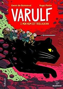 """Afficher """"Varulf - série complète n° 2 Mon nom est Trollaukinn"""""""