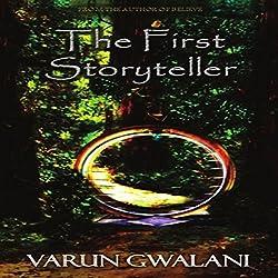 The First Storyteller