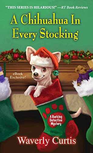 A Chihuahua in Every Stocking (Barking Detective Mysteries)