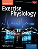 Introduction to Exercise Physiology, Tommy Boone, 1449617093