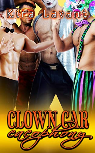 Clown Car Cacophony: One Woman. A Gang of Clowns. (Erotic Surprises Book 2) ()