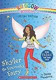 Skyler the Fireworks Fairy (Rainbow Magic Special Edition (Quality))