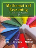 Mathematical Reasoning for Elementary School Teachers with Activities, Long and Long, Calvin T., 0321786394