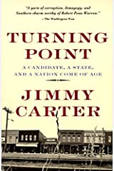 Turning Point: A Candidate, a State, and a Nation Come of Age Kindle Edition