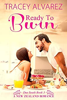 Ready To Burn: A New Zealand Enemies to Lovers Romance (Due South Series Book 3) by [Alvarez, Tracey]