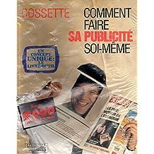 COMMENT FAIRE SA PUBLICITE SOI-MEME 2EME EDITION