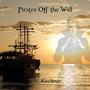 Pirates Off the Wall (Volume 2) Audiobook