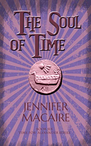The Soul of Time: In the Land of Ice and Darkness, time-traveller Ashley faces The Thief of Souls (The Time For Alexander Series Book 6) (English Edition)