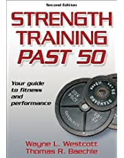 Strength Training Past 50-2nd Edition