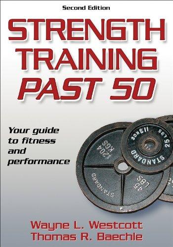 Strength Training Past 50 – 2nd Edition (Ageless Athlete Series)