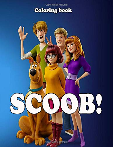 Scoob Coloring Book For Kids All Age Coloring Animation 9798646461842 Amazon Com Books