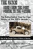 The 1930's; ROAD from the PAST, PORTAL to the FUTURE, John Forlini, 1501076701