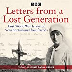 Letters from a Lost Generation: First World War letters of Vera Brittain and four friends | Mark Bostridge,Alan Bishop