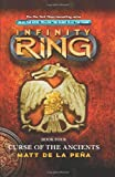 Infinity Ring Book 4: Curse of the Ancients