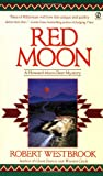 Red Moon, Robert Westbrook, 0451200357