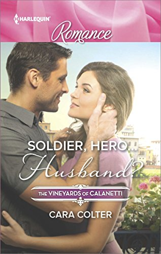 Soldier Herosband The Vineyards Of Calanetti Book 4491
