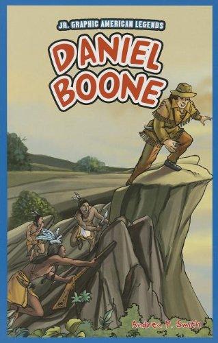 Daniel Boone (Jr. Graphic American Legends)