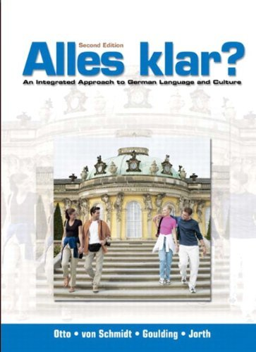 By Wolff OTTO - Alles Klar? : Integrated Approach to German Language and Culture: 2nd (second) Edition