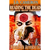 Reading The Dead: Fidelis In Aeternum: The Sarah Milton Chronicles