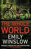The Whole World by  Emily Winslow (author) in stock, buy online here