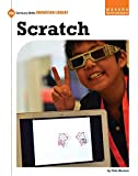Scratch (21st Century Skills Innovation Library: Makers As Innovators)