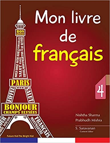 Mon Livre De Francais 4 Amazon In Archana Zubie Books