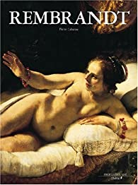 Rembrandt par Pierre Cabanne