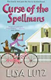 Curse of the Spellmans by Lisa Lutz front cover
