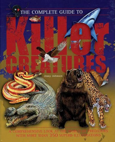 Download The Complete Guide to Killer Creatures (Complete Guide To... (New Burlington Book)) pdf