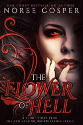 The Flower of Hell (Van Helsing Organization Book 0)