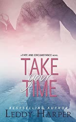 Take Your Time: a Fate and Circumstance novel