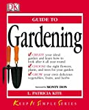 img - for KISS Guide to Gardening (Keep it Simple Guides) book / textbook / text book