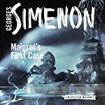 Maigret's First Case: Inspector Maigret, Book 30 | Georges Simenon,Sian Reynolds (translator)