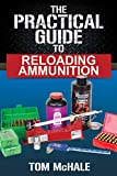 Learning how to reloading ammunition can be a daunting task. Technical manuals and books full of arcane data can make the subject mysterious and overwhelming. No more! The Practical Guide to Reloading Ammunition teaches the subject in a fun, easy-to-...