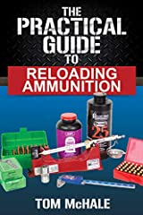 Learning how to reloading ammunition can be a daunting task. Technical manuals and books full of arcane data can make the subject mysterious and overwhelming. No more! The Practical Guide to Reloading Ammunition teaches the subject in a fun, ...