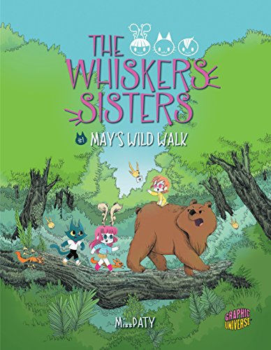 May's Wild Walk: Book 1 (The Whiskers Sisters) -