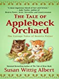 The Tale of Applebeck Orchard, Susan Wittig Albert, 1410420590