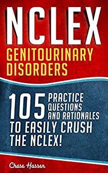 NCLEX Genitourinary Disorders Questions Rationales ebook