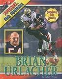Brian Urlacher, Michael V. Uschan, 142220555X