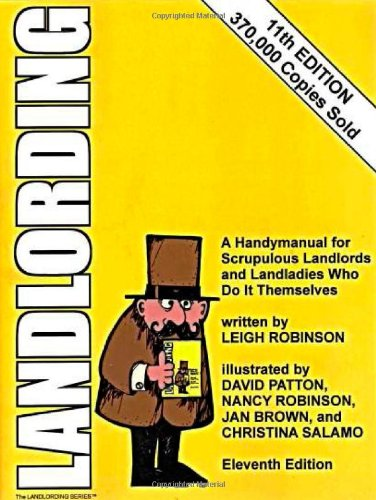 Landlording: A Handymanual for Scrupulous Landlords and Landladies Who Do It Themselves by Express