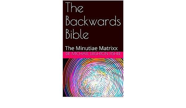 The Backwards Bible #1: The Minutiae Matrixx (English ...